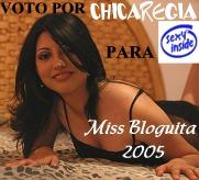 ChicaRegia sube por Rumores Miss-Bloguita 2005.
