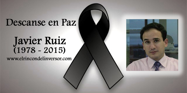 Descanse en Paz Javier Ruiz (1978-2015)